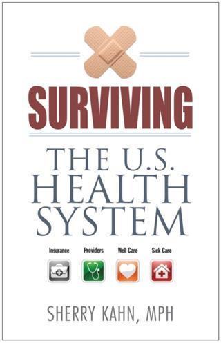 Surviving the U.S. Health System.pdf