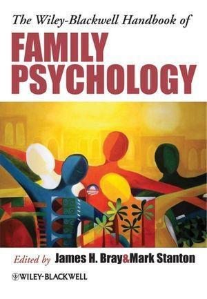 The Wiley-Blackwell Handbook of Family Psychology.pdf