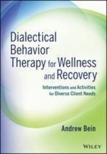 Dialectical Behavior Therapy for Wellness and Recovery.pdf