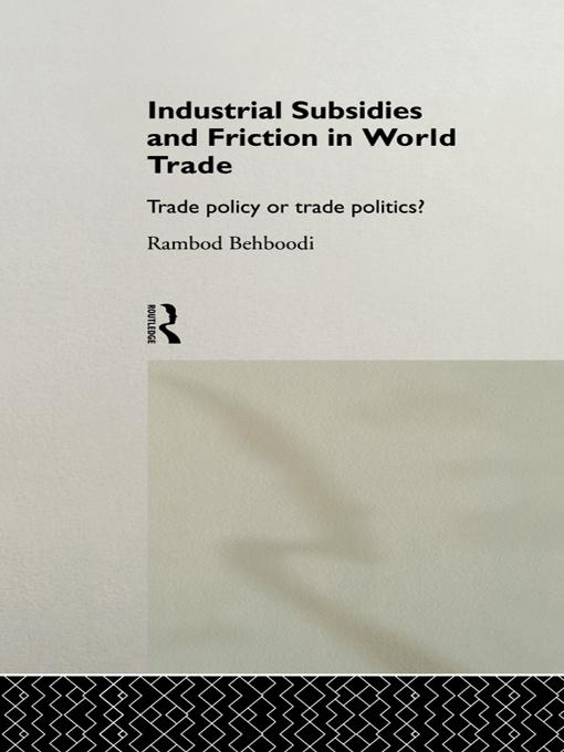 Industrial Subsidies and Friction in World Trade.pdf