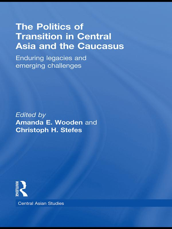 The Politics of Transition in Central Asia and the Caucasus.pdf
