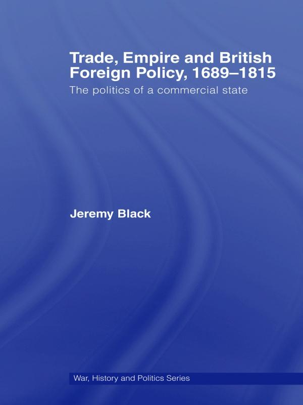 Trade, Empire and British Foreign Policy, 1689-1815.pdf