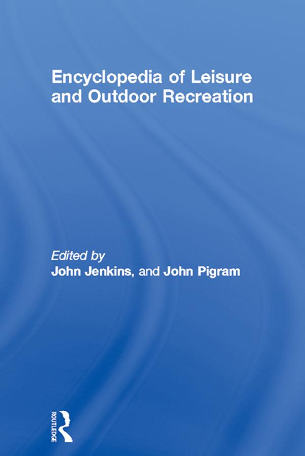 Encyclopedia of Leisure and Outdoor Recreation.pdf