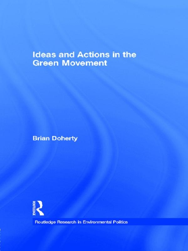 Ideas and Actions in the Green Movement.pdf