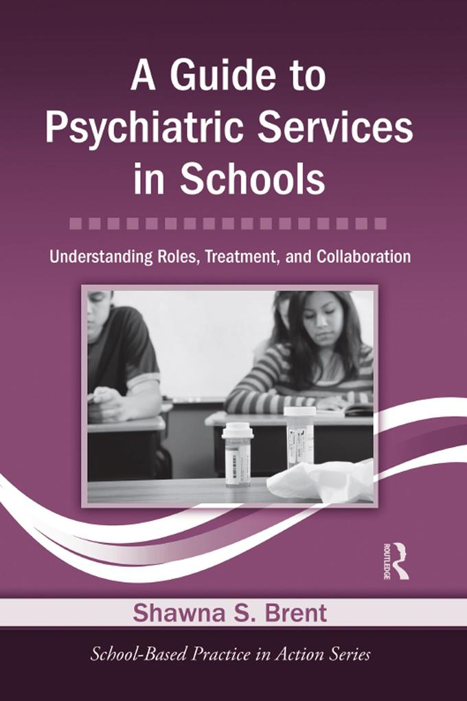 A Guide to Psychiatric Services in Schools.pdf