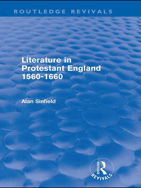 Literature in Protestant England, 1560-1660 (Routledge Revivals).pdf