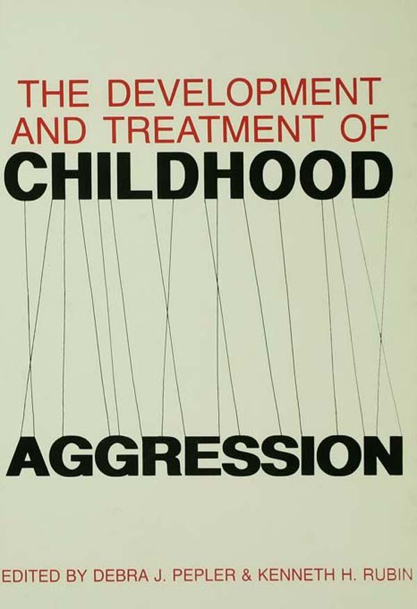 The Development and Treatment of Childhood Aggression.pdf