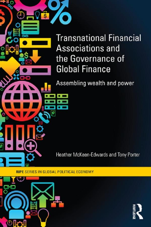 Transnational Financial Associations and the Governance of Global Finance.pdf