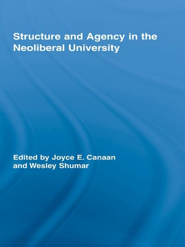 Structure and Agency in the Neoliberal University.pdf