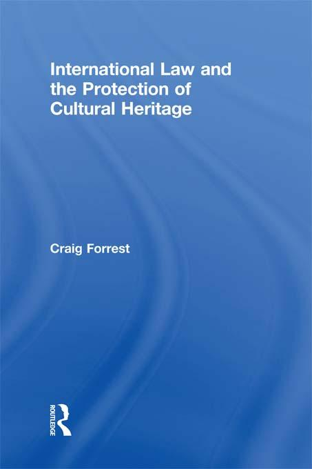 International Law and the Protection of Cultural Heritage.pdf