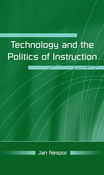 Technology and the Politics of Instruction.pdf