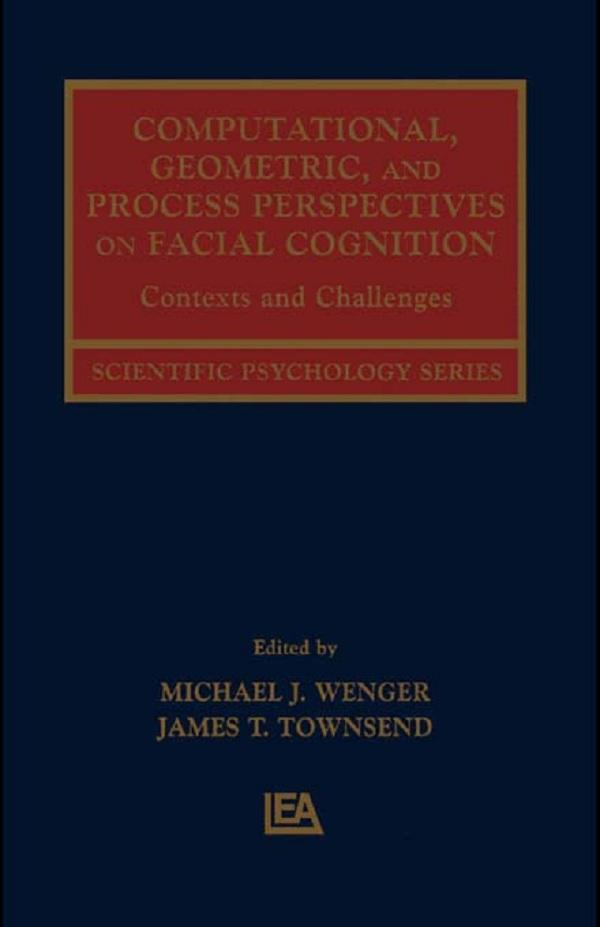 Computational, Geometric, and Process Perspectives on Facial Cognition.pdf