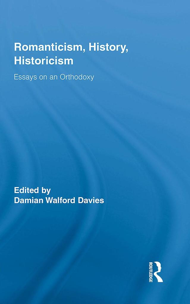 Romanticism, History, Historicism.pdf
