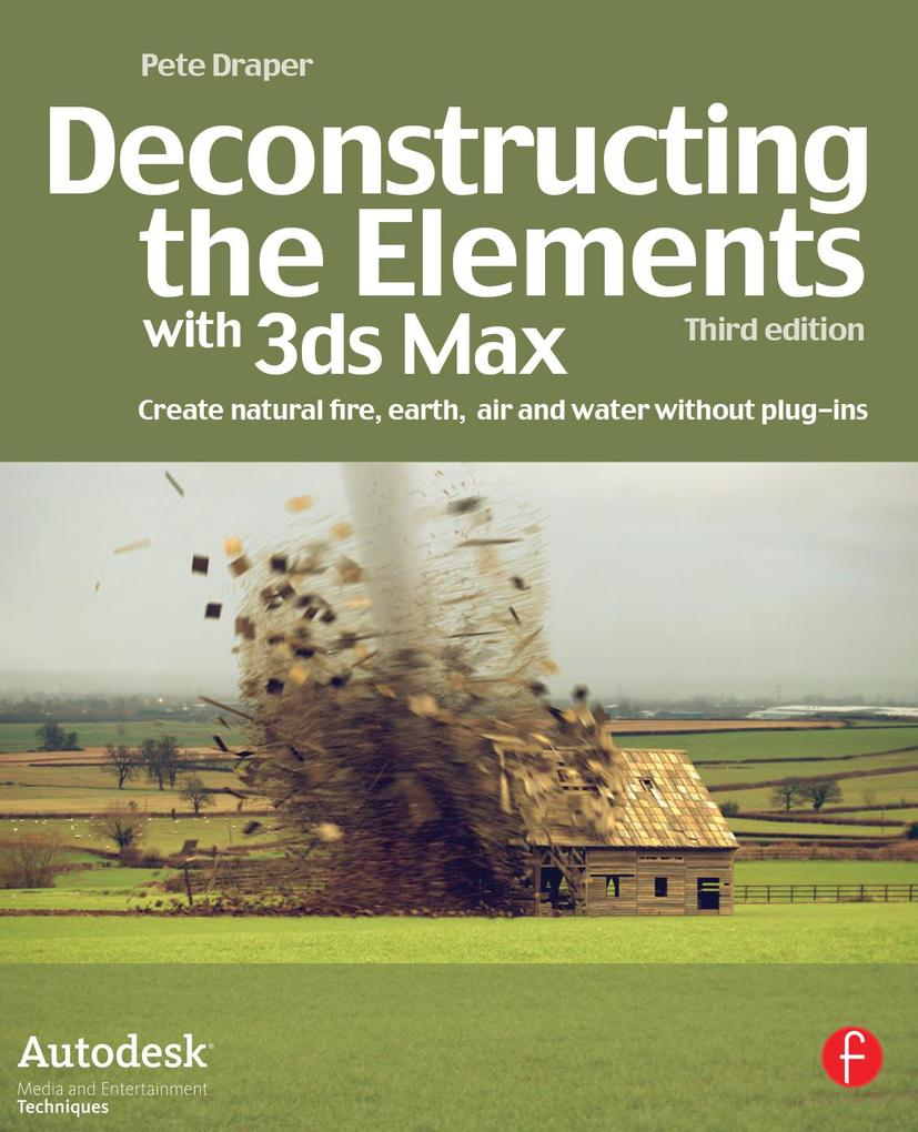 Deconstructing the Elements with 3ds Max.pdf