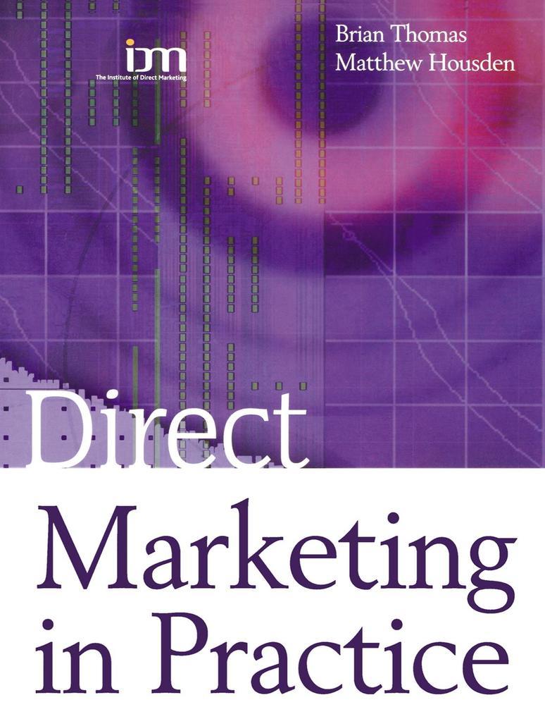 Direct Marketing in Practice.pdf