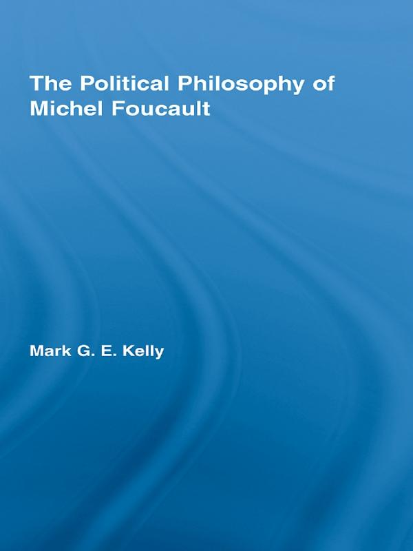 The Political Philosophy of Michel Foucault.pdf