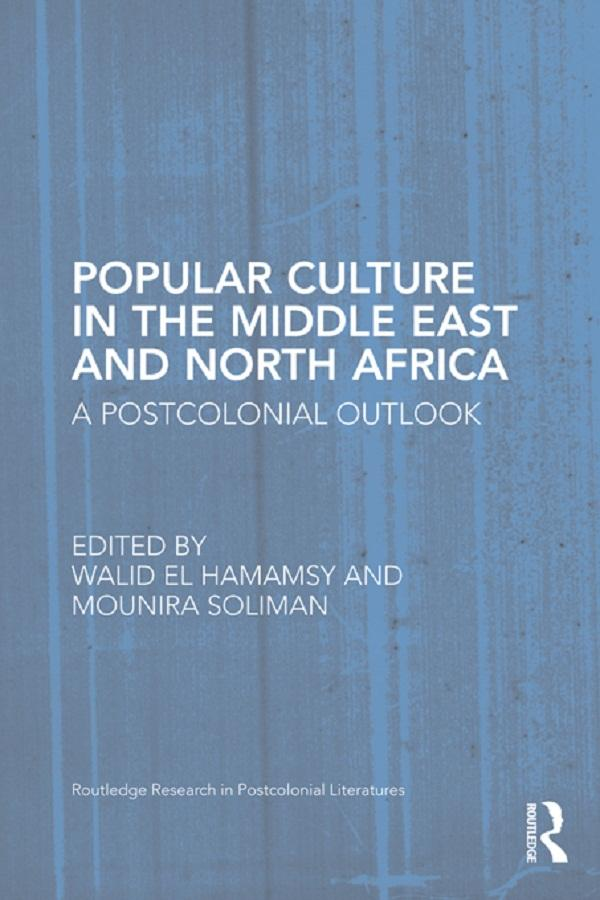 Popular Culture in the Middle East and North Africa.pdf