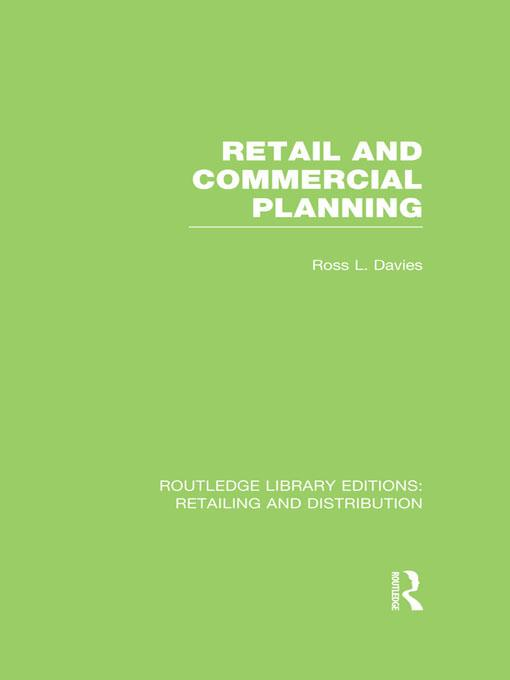 Retail and Commercial Planning (RLE Retailing and Distribution).pdf