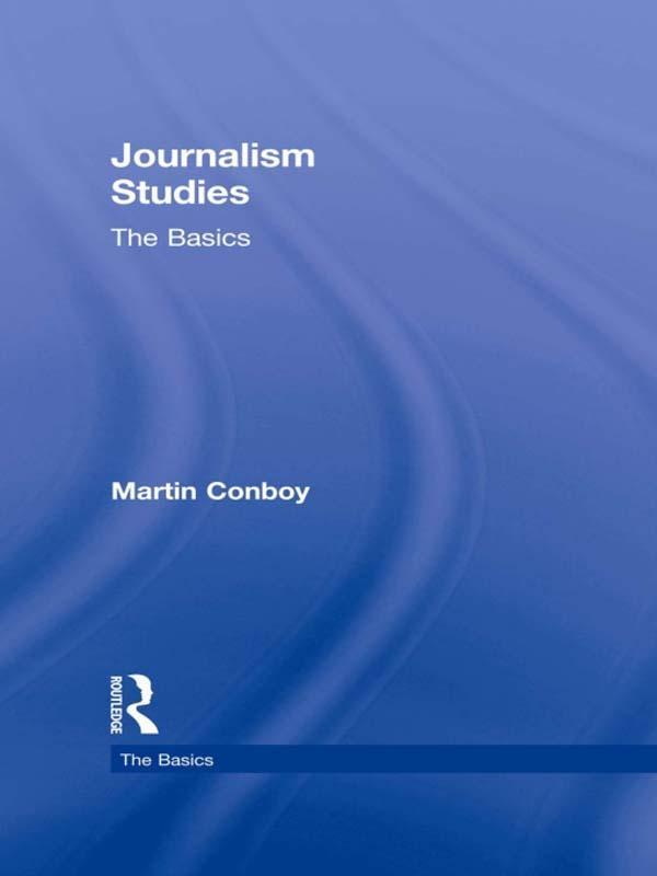 Journalism Studies: The Basics.pdf