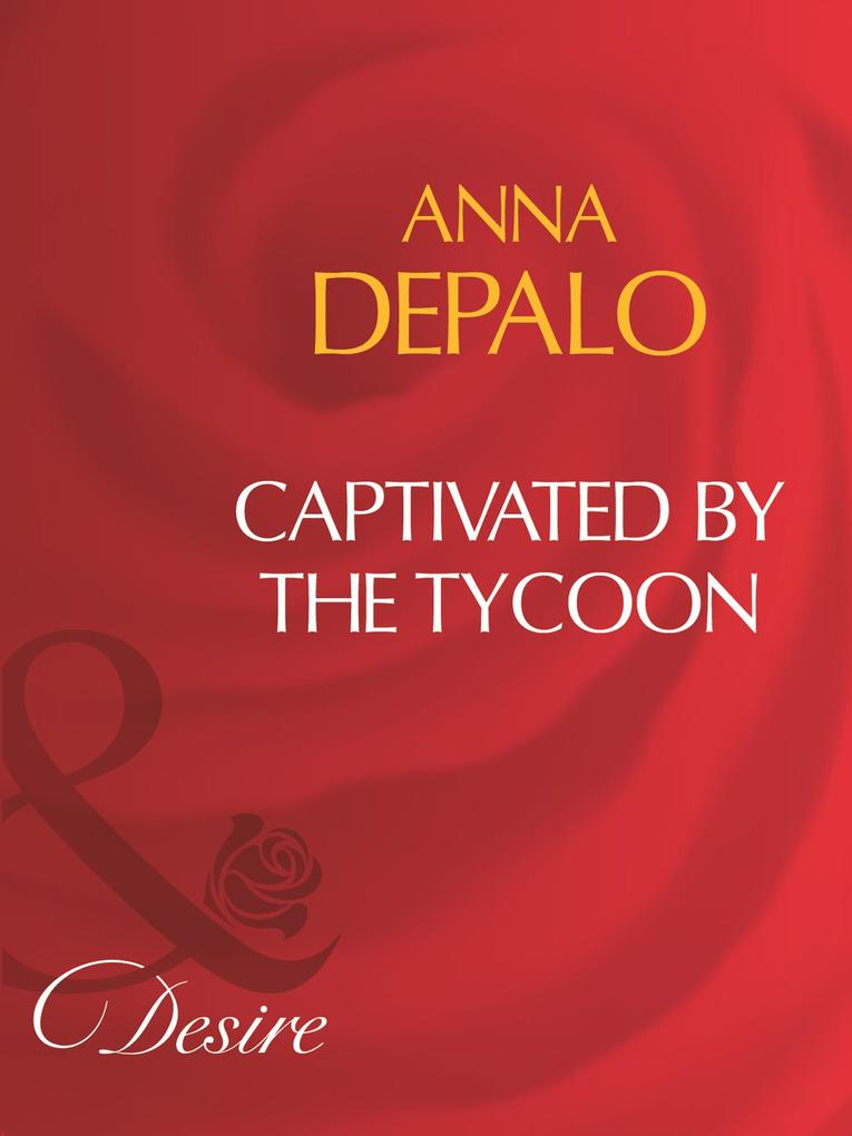 Captivated By The Tycoon (Mills & Boon Desire).pdf