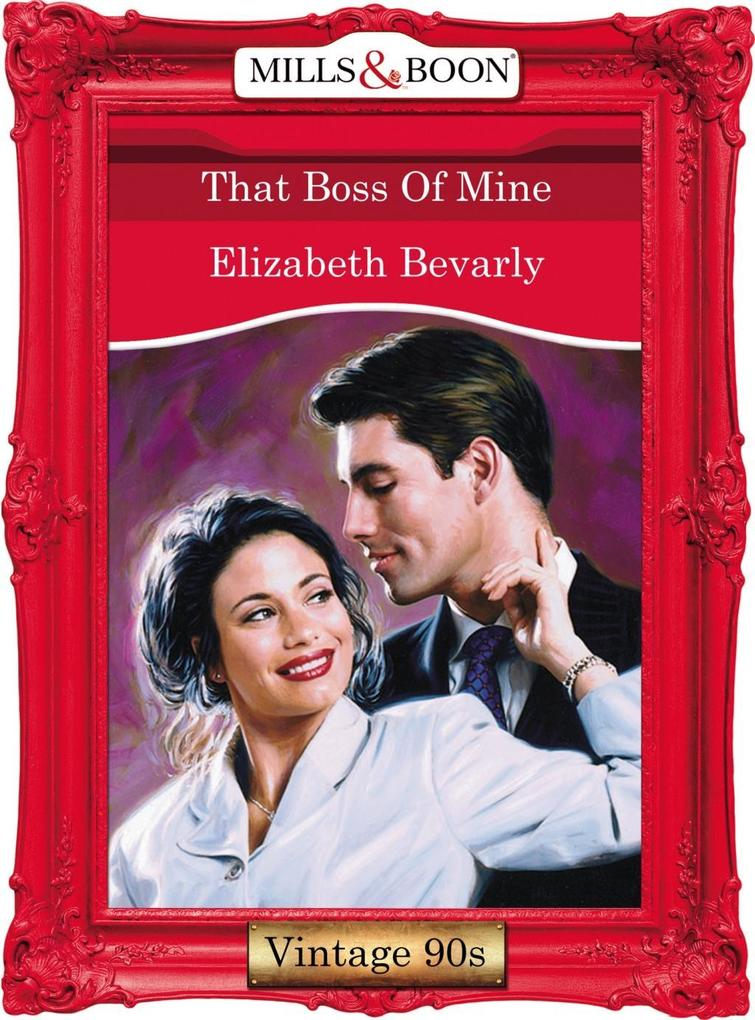 That Boss Of Mine (Mills & Boon Vintage Desire).pdf