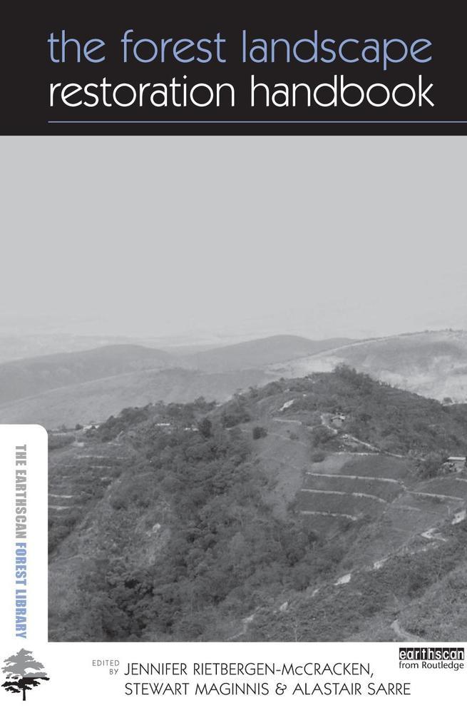 The Forest Landscape Restoration Handbook.pdf
