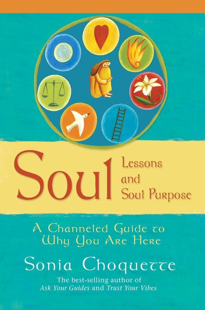Soul Lessons and Soul Purpose.pdf
