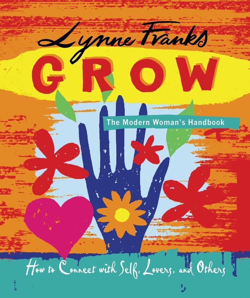 Grow - The Modern Womans Handbook.pdf