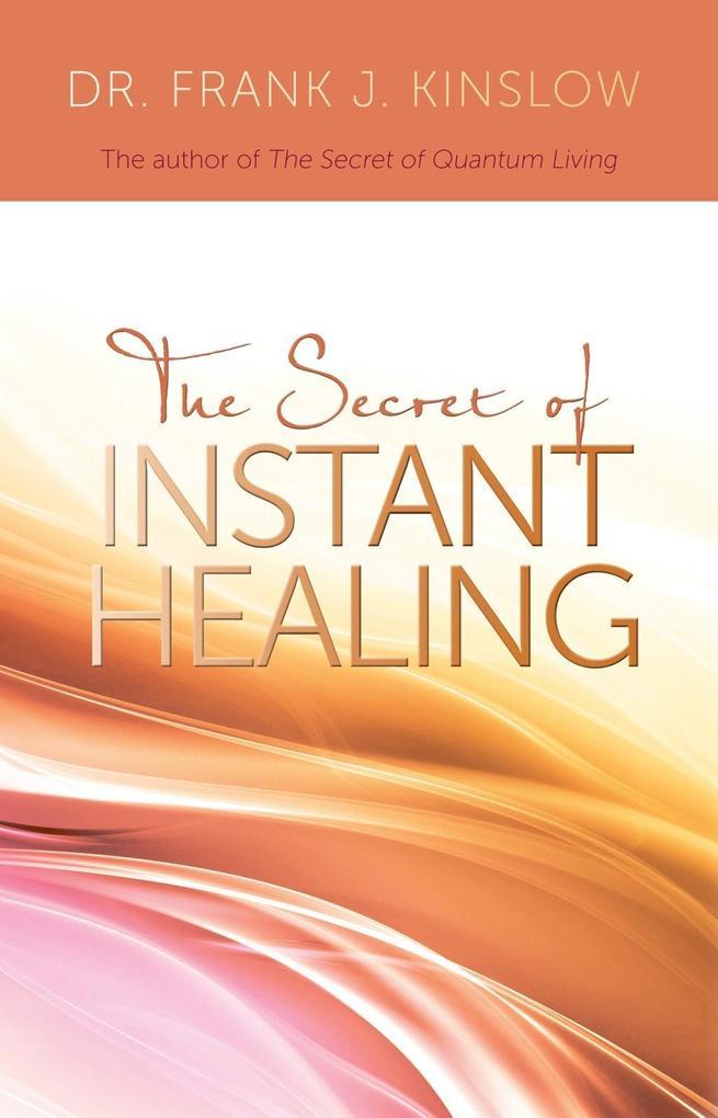 The Secret of Instant Healing.pdf