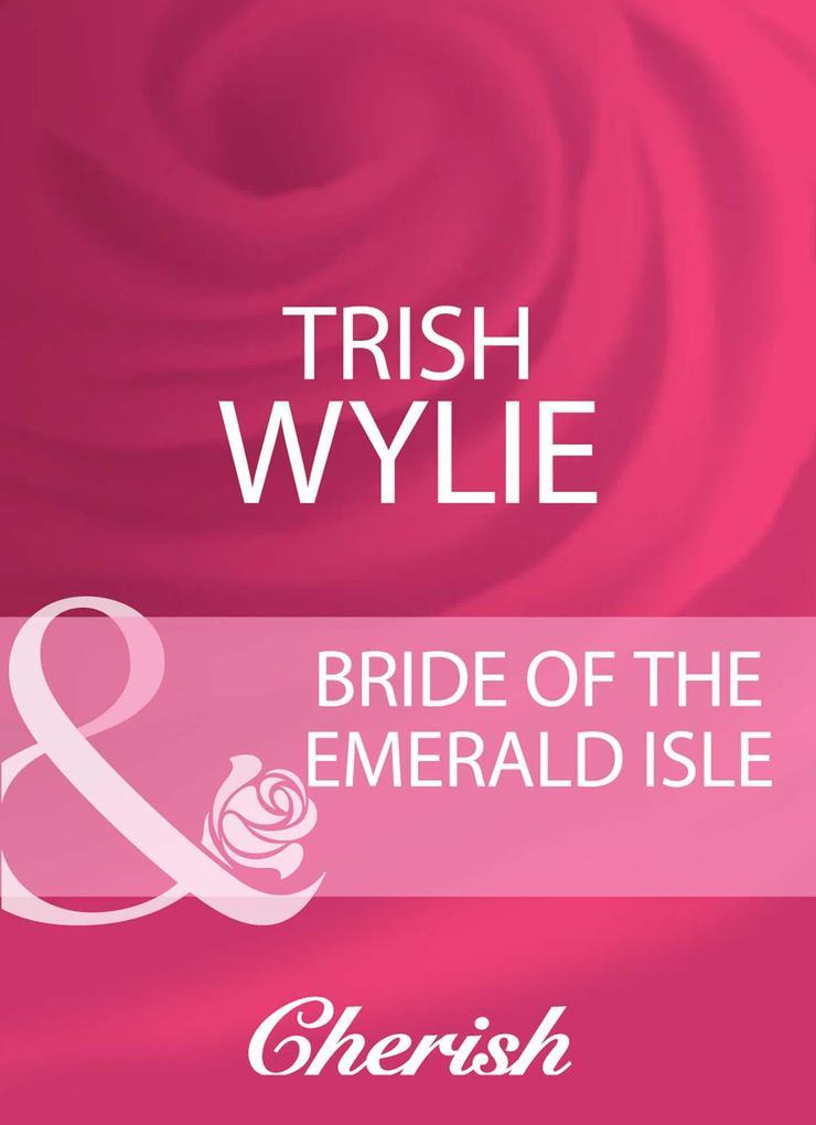 Bride Of The Emerald Isle (Mills & Boon Cherish).pdf