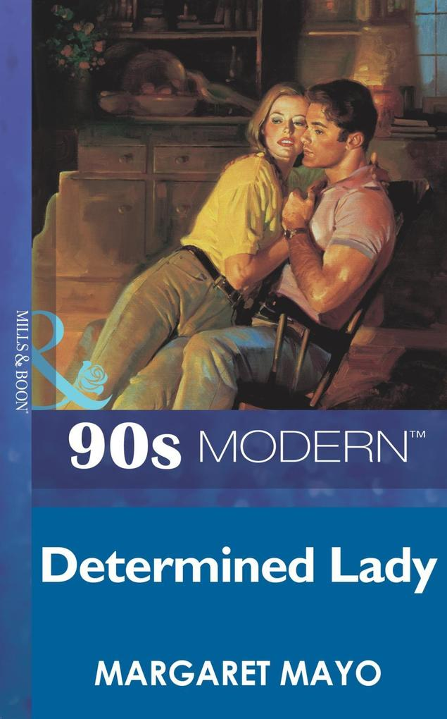 Determined Lady (Mills & Boon Vintage 90s Modern).pdf