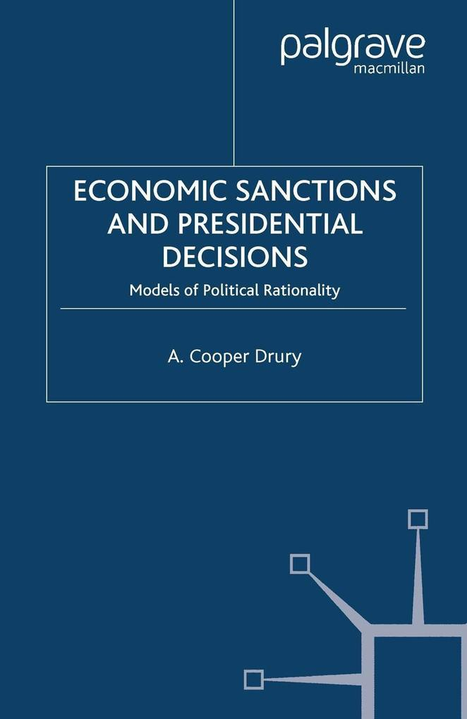 Economic Sanctions and Presidential Decisions.pdf