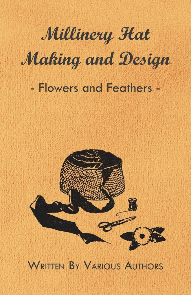 Millinery Hat Making And Design - Flowers And Feathers.pdf