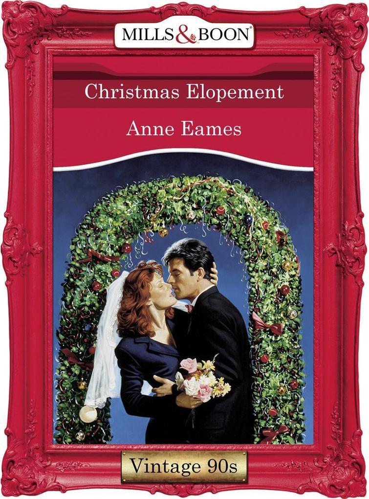 Christmas Elopement (Mills & Boon Vintage Desire).pdf