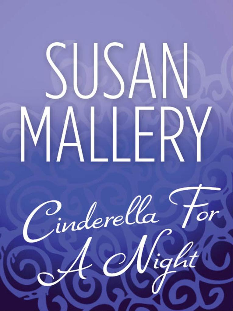 Cinderella For A Night (Mills & Boon M&B).pdf