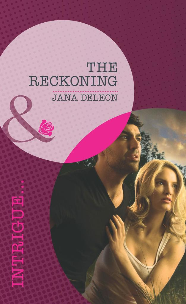 The Reckoning (Mills & Boon Intrigue) (Mystere Parish, Book 1).pdf
