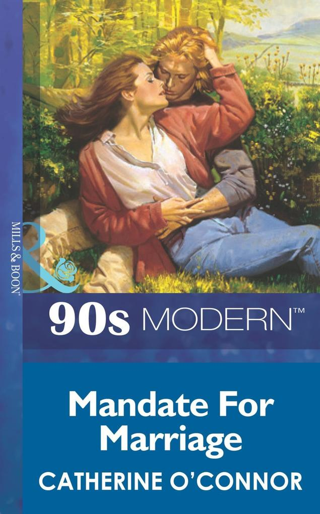 Mandate For Marriage (Mills & Boon Vintage 90s Modern).pdf