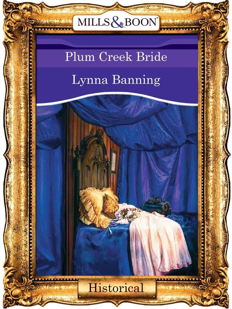 Plum Creek Bride (Mills & Boon Vintage 90s Modern).pdf