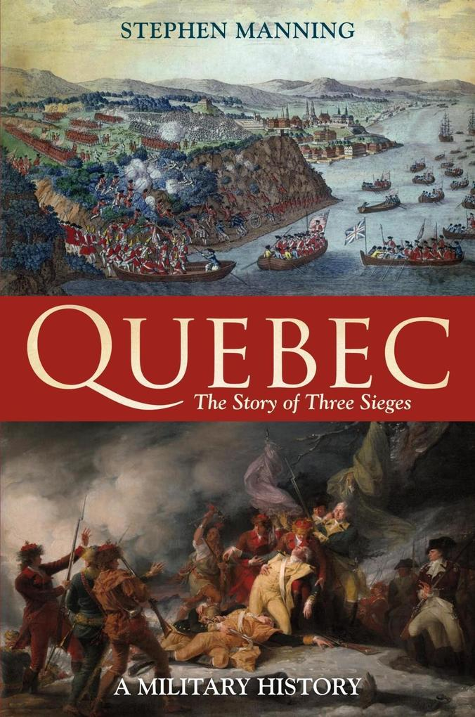 Quebec:The Story of Three Sieges.pdf