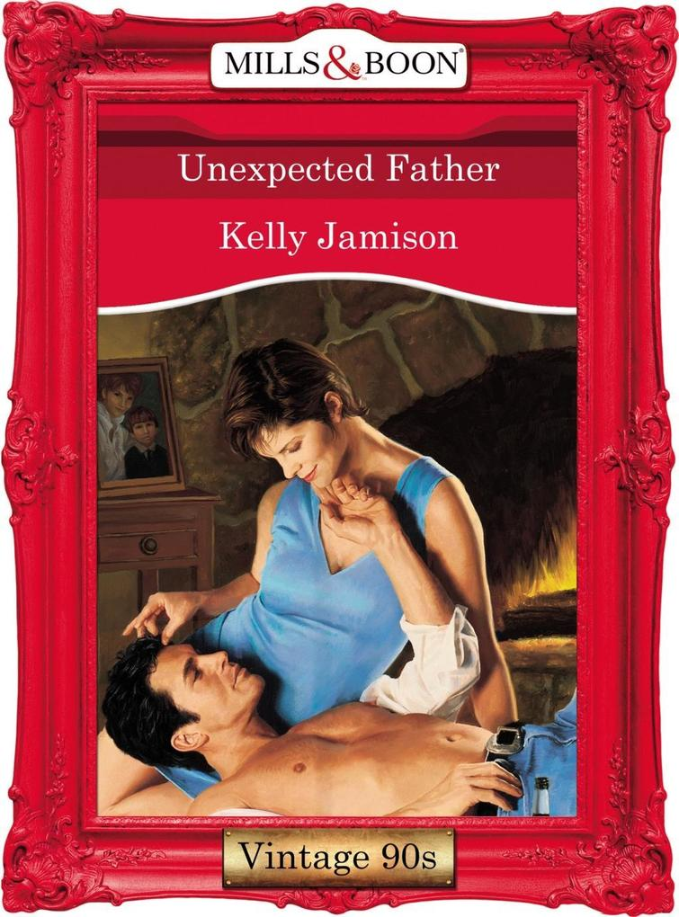 Unexpected Father (Mills & Boon Vintage Desire).pdf