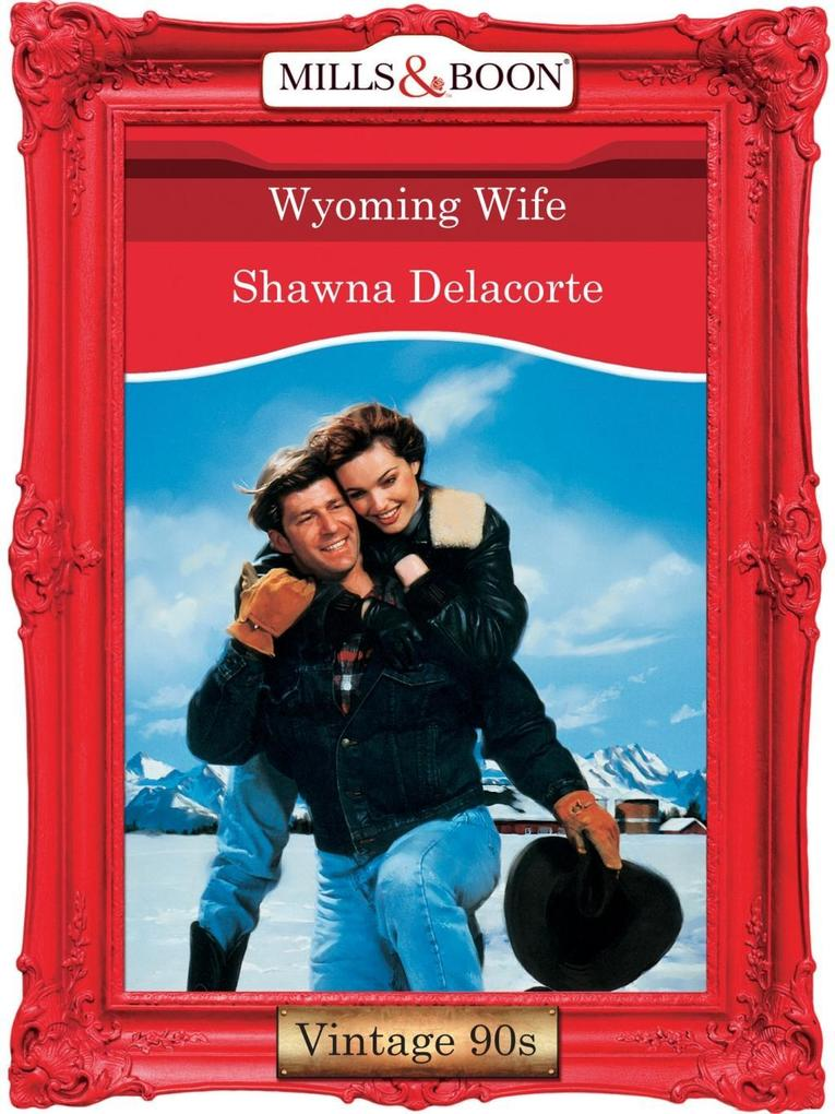 Wyoming Wife? (Mills & Boon Vintage Desire).pdf