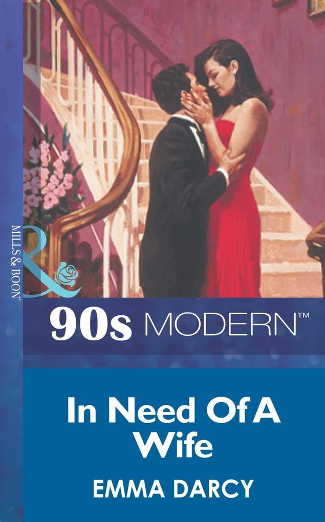 In Need Of A Wife (Mills & Boon Vintage 90s Modern).pdf