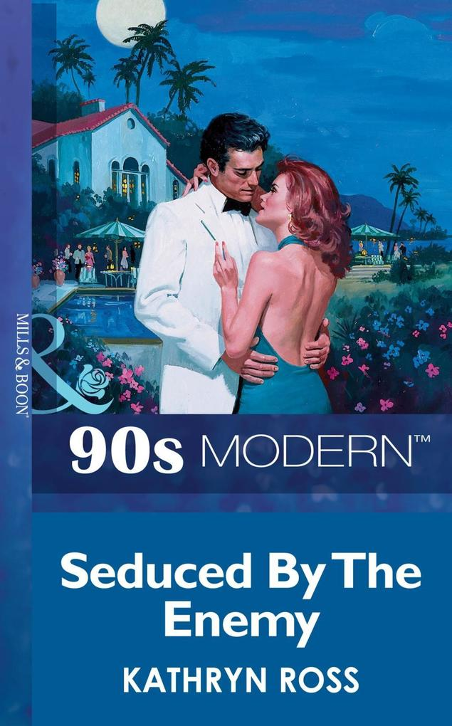 Seduced By The Enemy (Mills & Boon Vintage 90s Modern).pdf