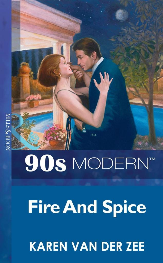Fire And Spice (Mills & Boon Vintage 90s Modern).pdf