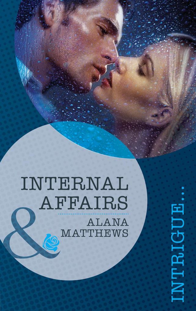Internal Affairs (Mills & Boon Intrigue).pdf