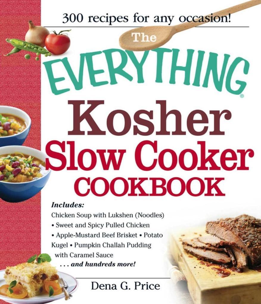 The Everything Kosher Slow Cooker Cookbook.pdf