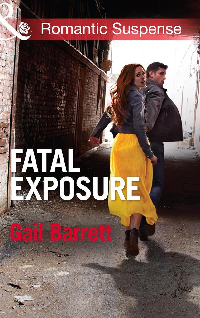 Fatal Exposure (Mills & Boon Romantic Suspense) (Buried Secrets, Book 1).pdf