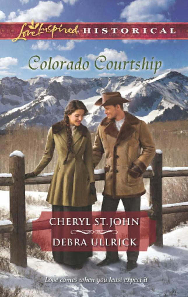 Colorado Courtship: Winter of Dreams / The Ranchers Sweetheart (Mills & Boon Love Inspired Historical).pdf