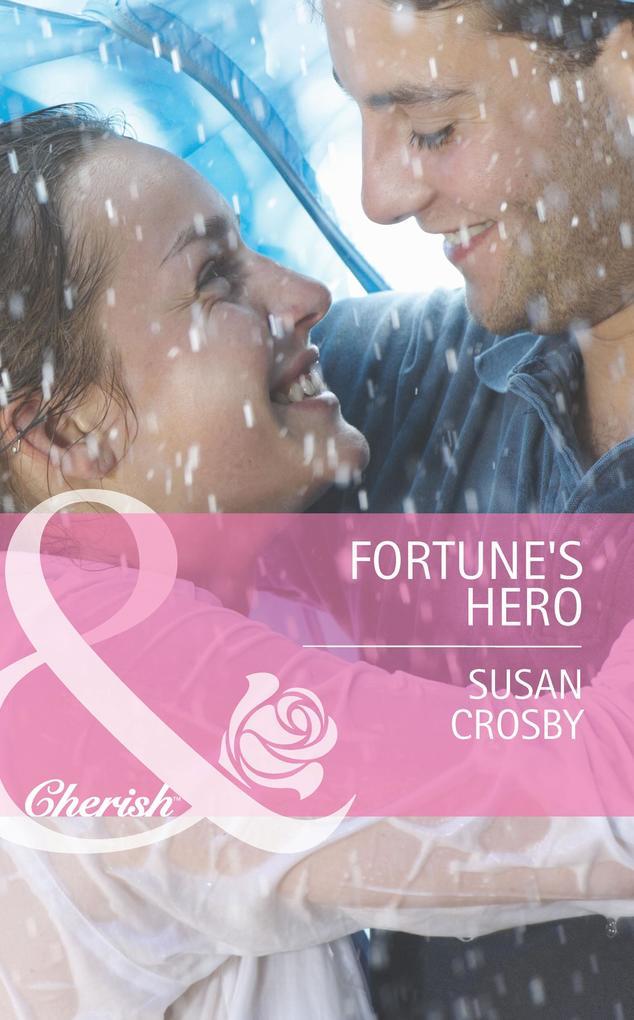 Fortunes Hero (Mills & Boon Cherish) (The Fortunes of Texas: Whirlwind Romance, Book 4).pdf