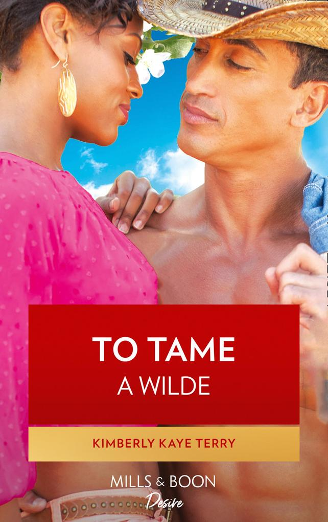 To Tame a Wilde (Mills & Boon Kimani) (Wilde in Wyoming, Book 5).pdf